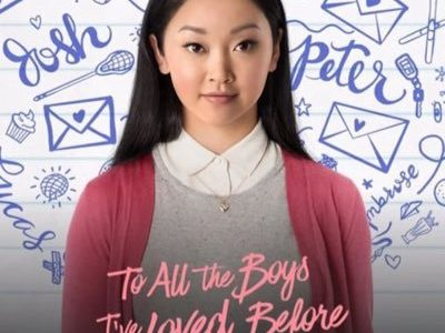 To All The Boys I've Loved Before: A Review